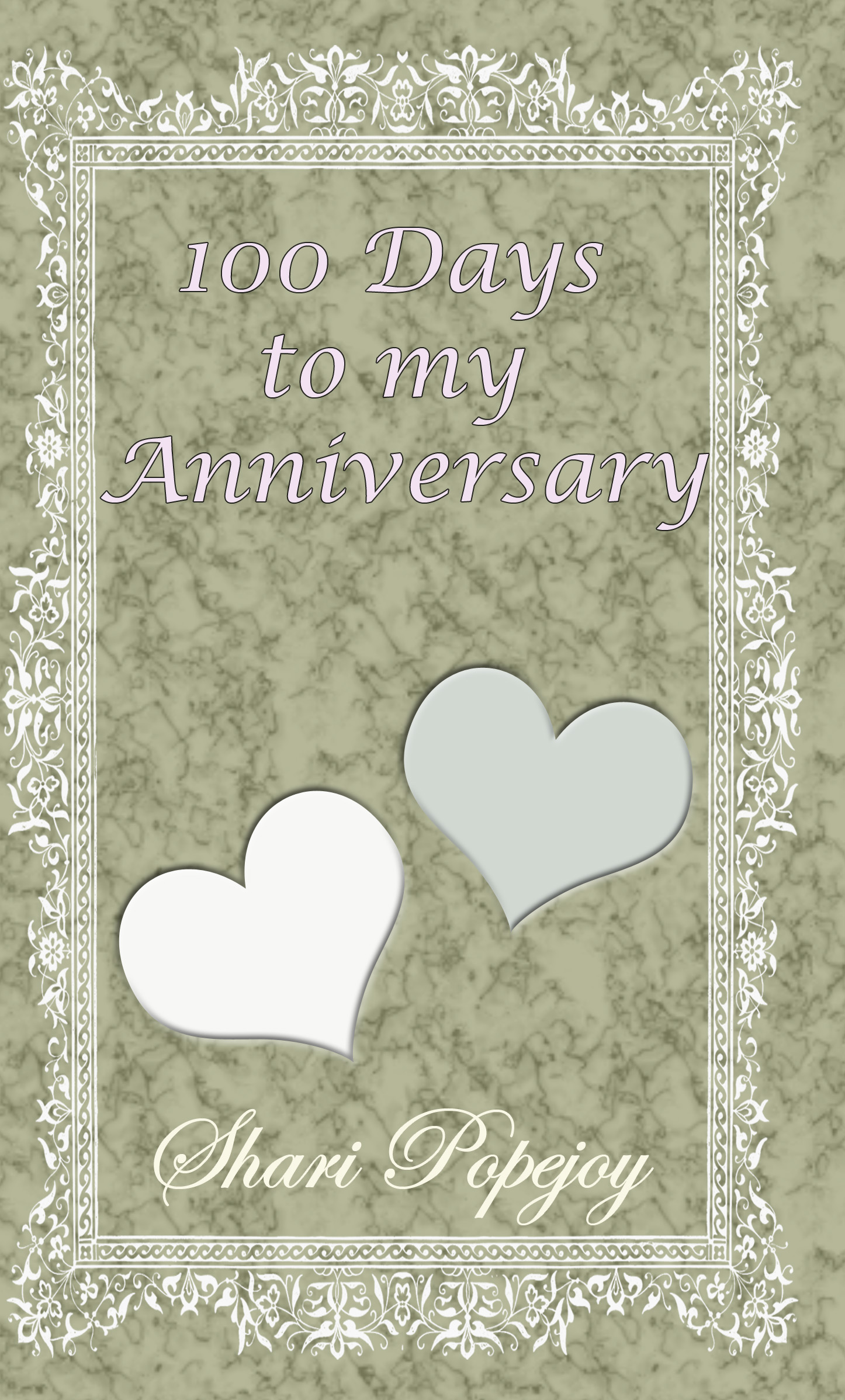 100 Days To My Anniversary Now Available As An Ebook