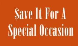 SaveItForASpecialOccasion-602x264