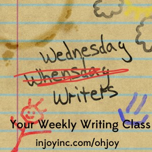 Wednesday Writers; injoyinc.com/ohjoy